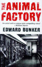 Good, The Animal Factory, Bunker, Edward, Book