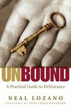 Unbound: A Practical Guide to Deliverance by Neal Lozano, (Paperback), Chosen Bo
