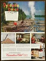 1949 Canadian Club Whisky Print Ad Lumberjack Blowing Up Log Jam Paper Mill