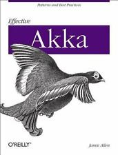 Effective Akka: Patterns and Best Practices (2013, Paperback)