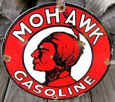 MOHAWK GASOLINE VINTAGE PORCELAIN ENAMEL GAS PUMP OIL SERVICE STATION SIGN