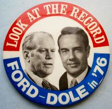 LOOK AT THE RECORD FORD-DOLE in'76 3 1/2 in. Jugate Pinback Button, vintagel