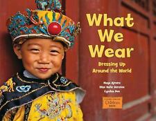 What We Wear: Dressing Up Around the World (Global Fund for Children Books), Ajm