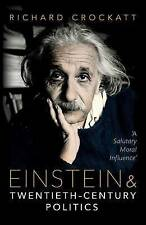 Einstein and Twentieth-Century Politics: 'A Salutary Moral Influence' by...