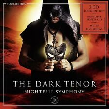 THE DARK TENOR - NIGHTFALL SYMPHONY (TOUR EDITION)  2 CD NEU