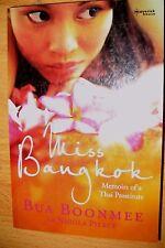 Miss Bangkok: Memoirs of a Thai Prostitute By Bua Boonmee,Nicola Pierce