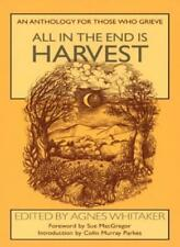 BOOK-All in the End is Harvest: An Anthology for Those Who Grieve,Agn