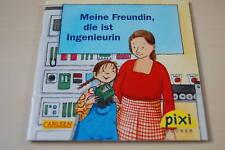 Pixibuch Sonderausgabe: Meine Freundin, die ist Ingenieurin