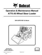 New Bobcat A770 All Wheel Steer Loader Operation & Maintenance Manual 6989479