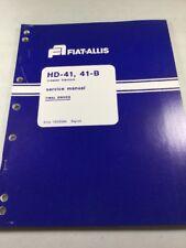 Fiat Allis Hd 41 41 B Crawler Tractor Final Drives Service Manual