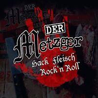 DER METZGER - HACKFLEISCH ROCK AND ROLL   CD NEU