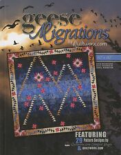 Geese Migrations Quilt Pattern Project Book Quiltworx [Paperback] [Jan 01, 2015]