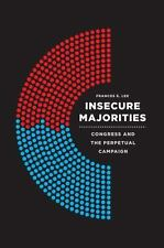 INSECURE MAJORITIES - LEE, FRANCES E. - NEW PAPERBACK BOOK