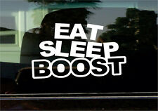EAT SLEEP BOOST VINYL STICKER