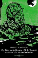 The Thing on the Doorstep and Other Weird Stories (Penguin Horror) by Lovecraft,