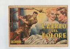 ALBI DELL'INTREPIDO N. 258 - L'AEREO DEL DOLORE - ANNO 1950 -ORIGINALE