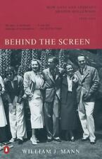 Behind the Screen: How Gays and Lesbians Shaped Hollywood, 1910-1969 by Mann, W