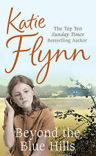 Beyond the Blue Hills by Katie Flynn (Paperback) New Book
