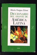 Mario Vargas Llosa Diccionario Del Amante De America Latina Ensayos Premio Nobel