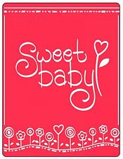Sizzix Phrase Sweet Baby Embossing folder #661461 Retail $4.99 by Emily Humble