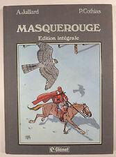 Masquerouge intégrale Juillard Cothias Ed. Glénat 1988 TBE