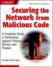 Securing the Network from Malicious Code: A Complete Guide to-ExLibrary