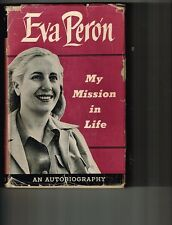 Eva Peron~MY MISSION IN LIFE~1953 1ST/DJ~VERY RARE