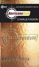 Young Bond: Hurricane Gold, Higson, Charlie | Paperback Book | Acceptable | 9780