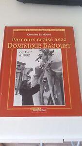 PARCOURS CROISES AVEC DOMINIQUE BAGOUET - Christine Le Moigne