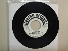 "BEEFEATERS:(Early Byrds) Please Let Me Love You-Don't Be Long-U.S. 7"" Elektra DJ"