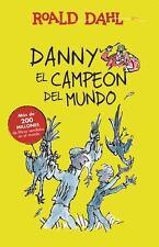 Dany y el Campeón Del Mundo (Danny the Champion of the World) by Roald Dahl...