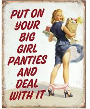 Put On Your Big Girl Panties Deal With It Metal Tin Sign Humor Funny Retro Gift
