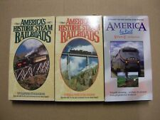 AMERICA'S HISTORIC STEAM RAILROADS & AMERICA BY RAIL 3 VHS TAPES