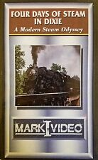 Mark I Video - FOUR DAYS OF STEAM IN DIXIE - A Modern Steam Odyssey - DVD