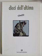GRAPHIC NOVEL - DIECI DELL'ULTIMA - DIDIER COMES LIZARD 2007 - A11