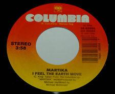 Martika 45 I Feel The Earth Move/Quiero Entregarte Mi Amor More Than You Know EX