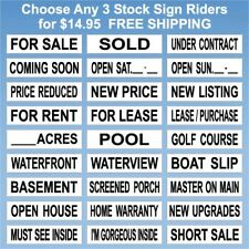 Real Estate Sign Riders - 3 Signs - 2 Sided - Outdoor NEW- FREE SHIPPING! BH