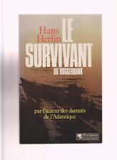 KRIEGSMARINE -   LE SURVIVANT DU DOGGERBANK