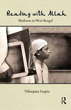 Reading with Allah : Madrasas in West Bengal by Nilanjana Gupta (2009,...