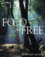 Food for Free, Very Good Condition Book, Richard Mabey, ISBN 9780002201599