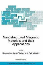 Nanostructured Magnetic Materials and Their Applications 143 (2004, Paperback)