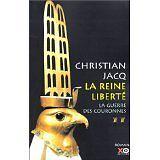 Christian Jacq - La Reine liberté, tome 2 : La guerre des couronnes - 2002 - Bro