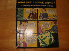 Spry Shortening What Shall I Cook Today 124 thrifty healthful recipes vintage