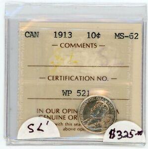 1913 Canada Ten Cents - ICCS MS-62 Cert#WP521