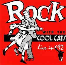 THE COOL CATS : ROCK WITH THE COOL CATS - LIVE IN '92 / CD - NEUWERTIG
