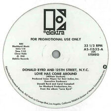 """Donald Byrd And 125th Street, N.Y.C.* – Love Has Come Around / I - Vinyl, 12"""""""