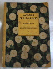 Modern Dressmaking Colette Cartier 1931 Guide to French Chic Smartness of Dress
