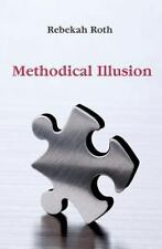 Methodical Illusion (Paperback or Softback)