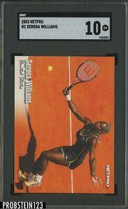 2003 Netpro Tennis #1 Serena Williams RC Rookie SGC 10 GEM MINT