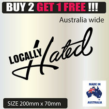 Locally Hated  Sticker Decal For Jdm Stance Race Drift Lowered Car
